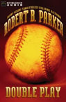 Double Play: A Novel (Unabridged) Audiobook, by Robert B. Parker