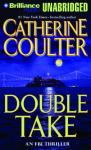 Double Take: FBI Thriller #11 (Unabridged) Audiobook, by Catherine Coulter
