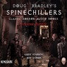 Doug Bradleys Spinechillers, Volume 11: Classic Horror Short Stories (Unabridged), by Edgar Allan Poe