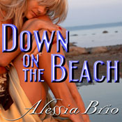 Down on the Beach (Unabridged) Audiobook, by Alessia Brio