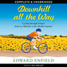 Downhill All the Way (Unabridged) Audiobook, by Edward Enfield