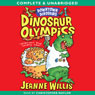 Downtown Dinosaurs: Dinosaur Olympics (Unabridged) Audiobook, by Jeanne Willis