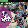 Dr. Dementos Hits from Outer Space Audiobook, by Dr. Demento