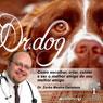Dr. Dog (Unabridged), by Zorba Mestre Dalallana