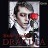 Dracula (Cherry Hill Edition) (Unabridged) Audiobook, by Bram Stoker