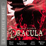 Dracula (Dramatized) Audiobook, by Bram Stoker