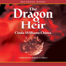 The Dragon Heir (Unabridged), by Cinda Williams Chima