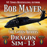 Dragon Sim-13 (Unabridged), by Bob Mayer