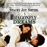 Dragonfly Dreams (Unabridged) Audiobook, by Stacey Joy Netzel