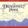 Dragonfly Pool (Unabridged) Audiobook, by Eva Ibbotson