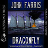 Dragonfly (Unabridged) Audiobook, by John Farris