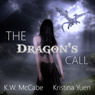 The Dragons Call: The Dragon Throne (Unabridged) Audiobook, by K. W. McCabe