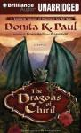 The Dragons of Chiril: A Novel (Unabridged) Audiobook, by Donita K. Paul