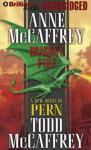 Dragons Fire: Dragonriders of Pern (Unabridged) Audiobook, by Anne McCaffrey