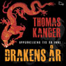 Drakens ar (Year of the Dragon) (Unabridged) Audiobook, by Thomas Kanger