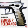 Drama City (Swedish Edition) (Unabridged) Audiobook, by George P. Pelecanos