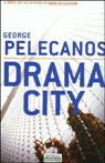 Drama City, by George Pelecanos
