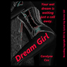 Dream Girl: An Erotic Night with a Call Girl (Unabridged) Audiobook, by Carolyne Cox