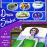 Dream Student: Dreams, Book 1 (Unabridged), by J. J. DiBenedetto