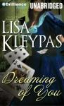 Dreaming of You (Unabridged) Audiobook, by Lisa Kleypas