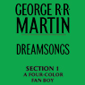 Dreamsongs Section 1: A Four-Color Fanboy (Unabridged), by George R. R. Martin