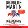 Dreamsongs, Volume I (Unabridged Selections) Audiobook, by George R. R. Martin