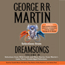 Dreamsongs, Volume III (Unabridged Selections) Audiobook, by George R. R. Martin