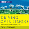 Driving Over Lemons (Unabridged) Audiobook, by Chris Stewart