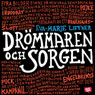DrOmmaren och sorgen (The Dreamer and the Grief) (Unabridged), by Eva-Marie Liffner