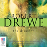 The Drowner (Unabridged) Audiobook, by Robert Drewe