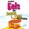 Drowsy Eels on Banana Peels (Unabridged) Audiobook, by Leigh Ann Linn