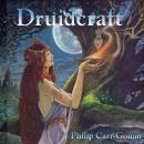 Druidcraft (Unabridged), by Philip Carr-Gomm