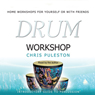 Drum Workshop Audiobook, by Chris Puleston