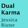 Dual Karma (Unabridged) Audiobook, by Jessica Rister