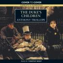 The Dukes Children (Unabridged), by Anthony Trollope