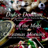 Dulce Domum, Gift of the Magi, Christmas Morning (Unabridged), by Kenneth Grahame