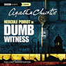 Dumb Witness (Dramatised) Audiobook, by Agatha Christie