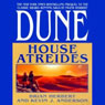 Dune: House Atreides: House Trilogy, Book 1 (Unabridged) Audiobook, by Brian Herbert
