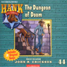 The Dungeon of Doom: Hank the Cowdog (Unabridged), by John R. Erickson