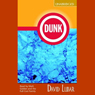 Dunk (Unabridged) Audiobook, by David Lubar