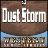 Dust Storm (Unabridged), by Max Brand