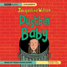 Dustbin Baby (Unabridged) Audiobook, by Jacquelinen Wilson