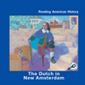 Dutch in New Amsterdam (Unabridged), by Melinda Lilly