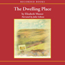 Dwelling Place (Unabridged), by Elizabeth Musser