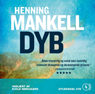 Dyb (Deep) (Unabridged) Audiobook, by Henning Mankell