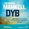 Dyb (Deep) (Unabridged), by Henning Mankell
