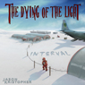 The Dying of the Light: Interval (Unabridged), by Jason Kristopher