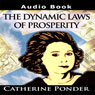 The Dynamic Laws of Prosperity: Lectures, by Catherine Ponder