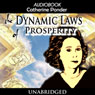The Dynamic Laws of Prosperity (Unabridged) Audiobook, by Catherine Ponder