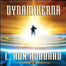 Dynamikerna (The Dynamics, Swedish Edition) (Unabridged) Audiobook, by L. Ron Hubbard